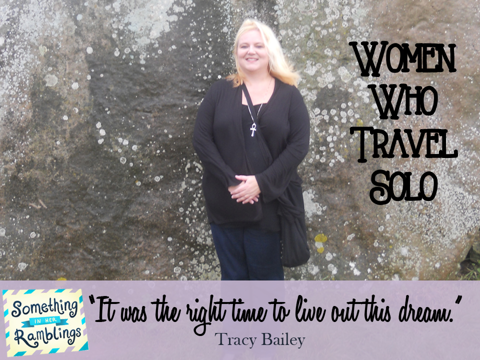 women who travel solo tracy bailey