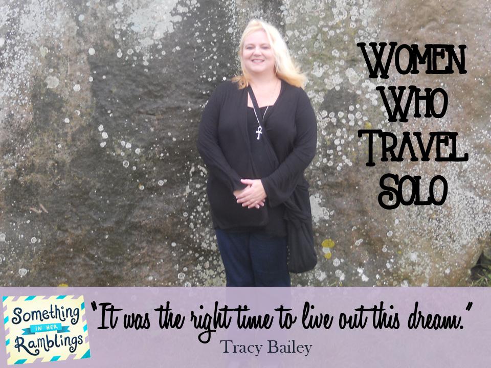 women who travel solo tracy bailey