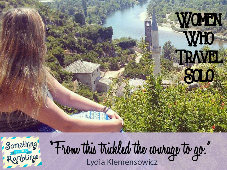 Women Who Travel Solo: Talking Bosnia and Herzegovina Solo Travel With Lydia Klemensowicz