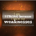 Own Your Weaknesses