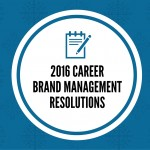 2016 Career Brand Management Resolutions