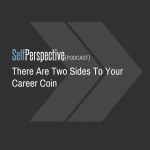 There Are Two Sides To Your Career Coin
