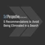 5 Recommendations to Avoid Being Eliminated in a Search