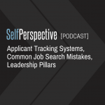 Applicant Tracking Systems, Common Job Search Mistakes, Leadership Pillars [PODCAST]