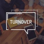MEMO TO CEO CANDIDATES: Your Employee Turnover Rate Matters!
