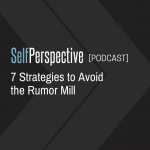 7 Strategies to Avoid the Rumor Mill
