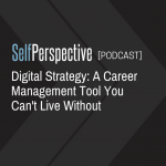 Digital Strategy: A Career Management Tool You Can't Live Without