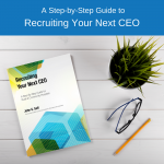 Avoid A CEO Mis-Hire: A Step-By-Step Guide for Rural and Community Hospitals