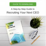Recruiting Your Next CEO:  A Step-by-Step Guide for Rural and Community Hospitals