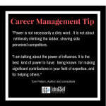 Career Management Tip:  Leverage Your Power…Positively