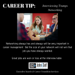 CAREER TIP:  Interviewing More Important than Networking