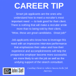 CAREER TIP:  Making Your Recruiter Happy