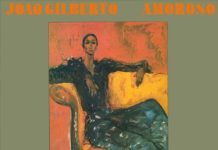 Amoroso by Joao Gilberto: The One Track Mind review at Connectbrazil.com