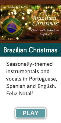 'Brazilian Christmas' is one of 13 streaming music channels at Connectbrazil.com