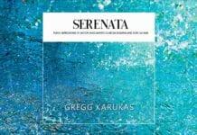 Serenata album by pianist Gregg Karukas
