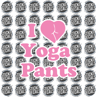 I love yoga pants sticker decal