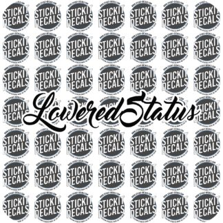 Lowered Status Decal Sticker