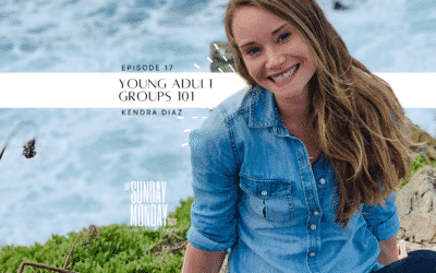 Ep. 17 | Young Adult Groups 101