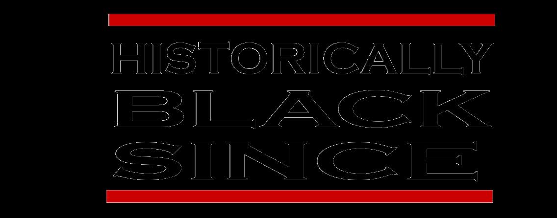 Historically Black Since