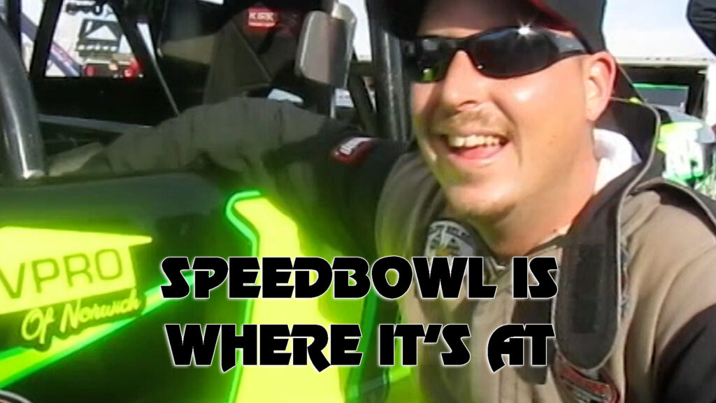Speedbowl's Where Its At!