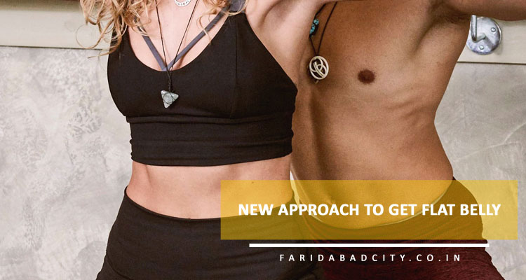 New Approach to Get Flat Belly