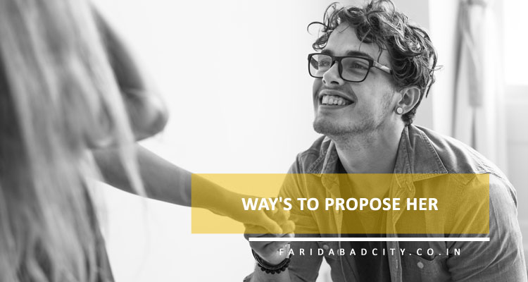 10 Way's To Propose Her