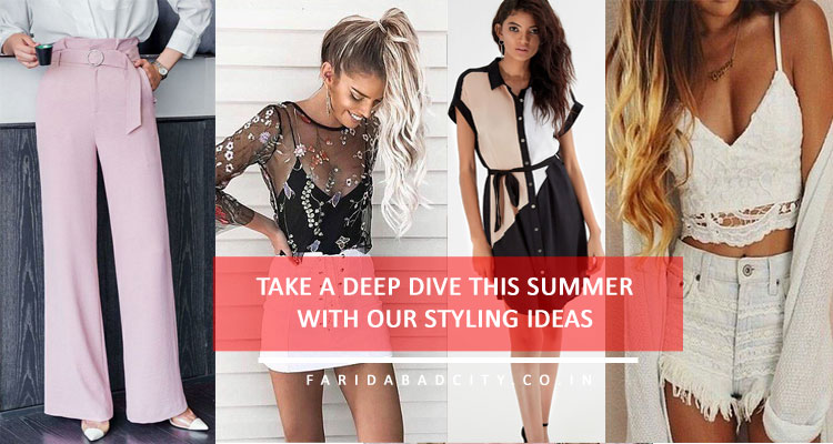 TAKE A DEEP DIVE THIS SUMMER WITH OUR STYLING IDEAS