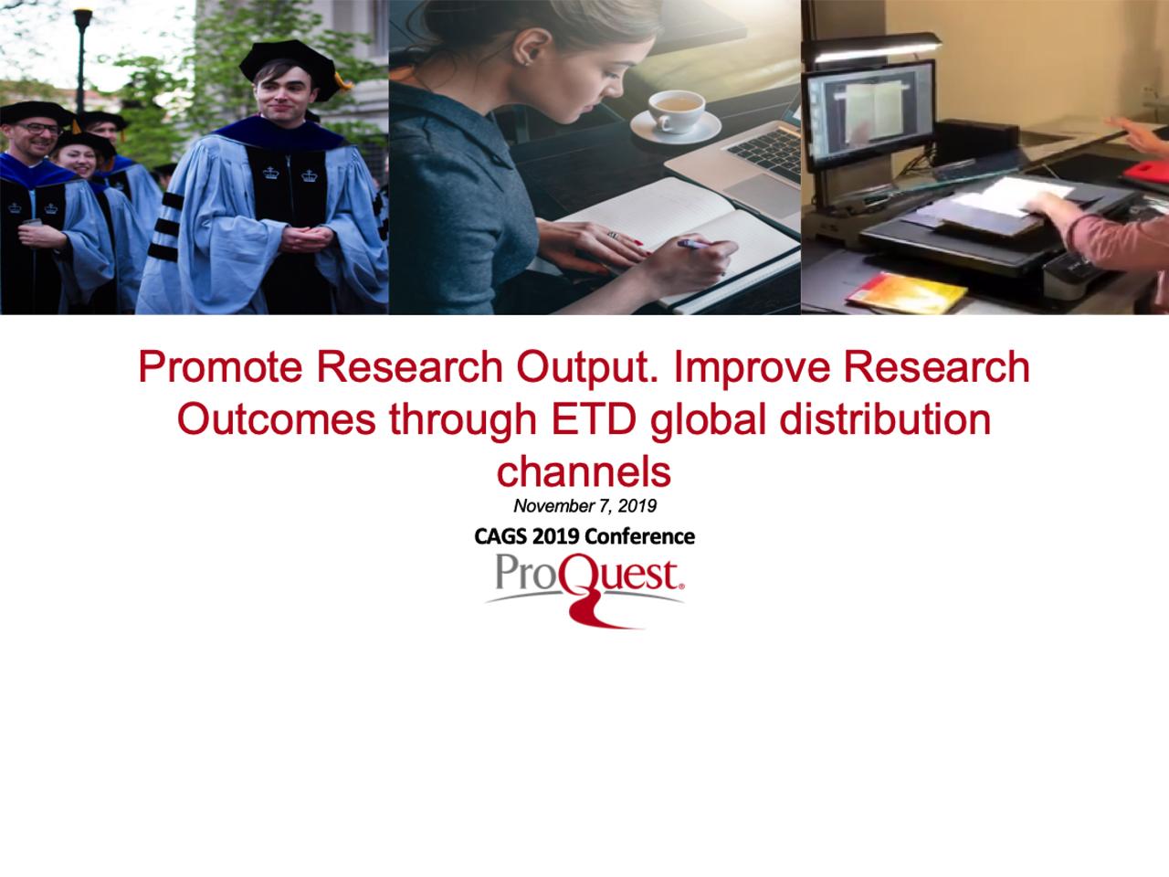 CAGS ProQuest Presentation