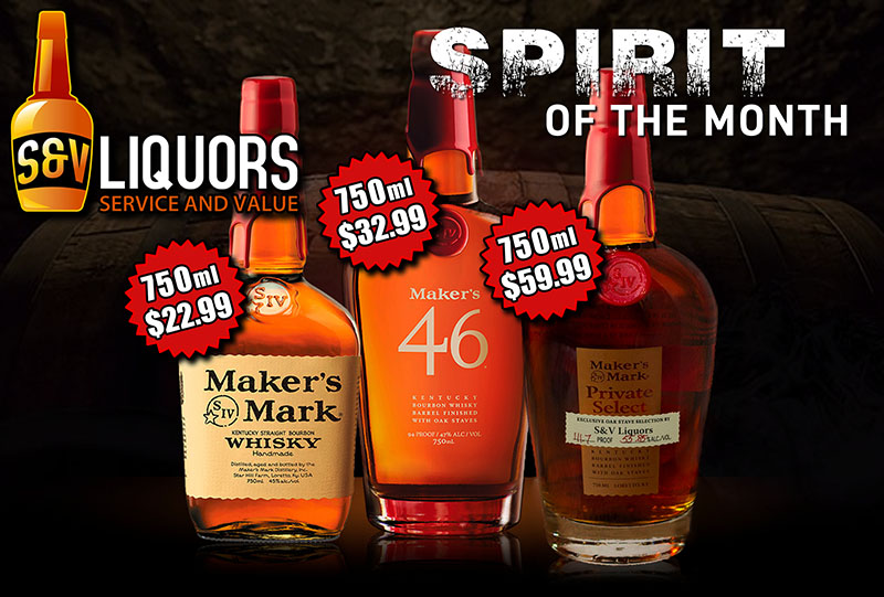 Makers Mark - October's Featured Spirit of the Month at S&V Liquors
