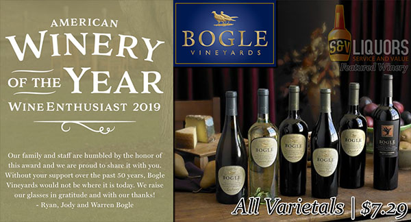 Bogle Vineyards & Winery - April's Featured Wines at S&V Liquors