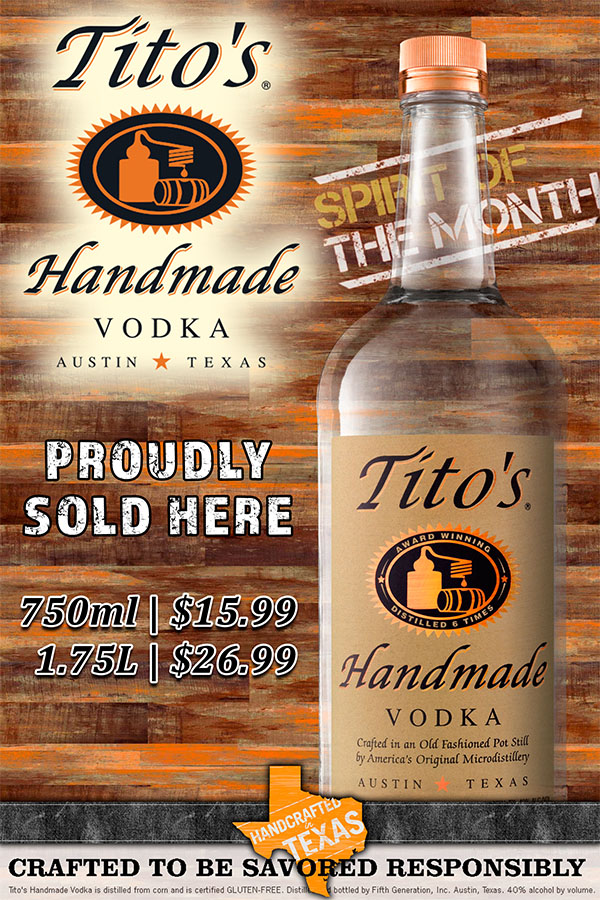 Tito's Handmade Texas Vodka - April's Featured Spirit of the Month at S&V Liquors