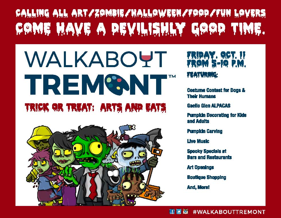 WALKABOUT TREMONT TRICK OR TREAT: ARTS & EATS PROMISES A GHOULISHLY GOOD TIME