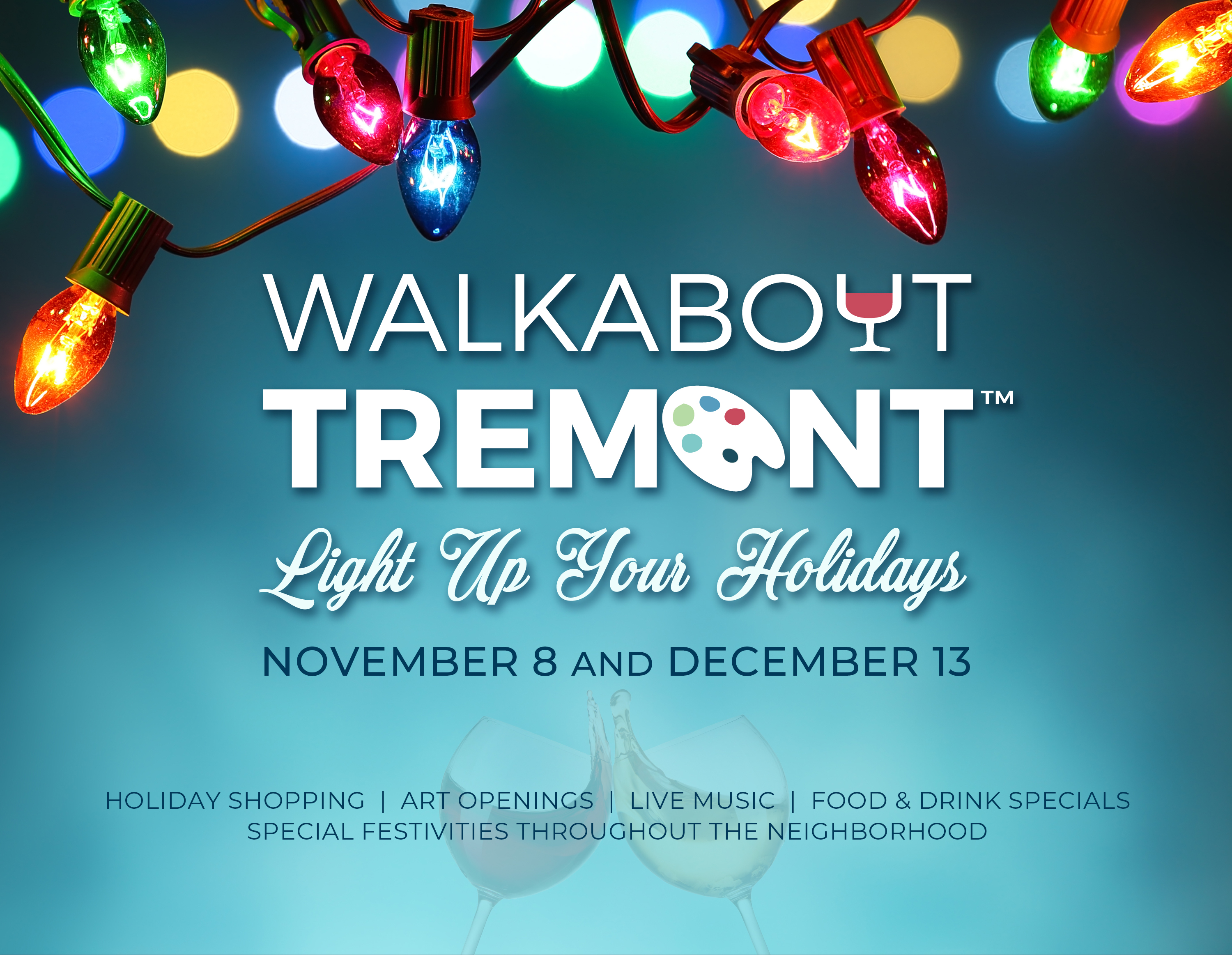 NOVEMBER WALKABOUT TREMONT KICKS OFF THE HOLIDAY SEASON
