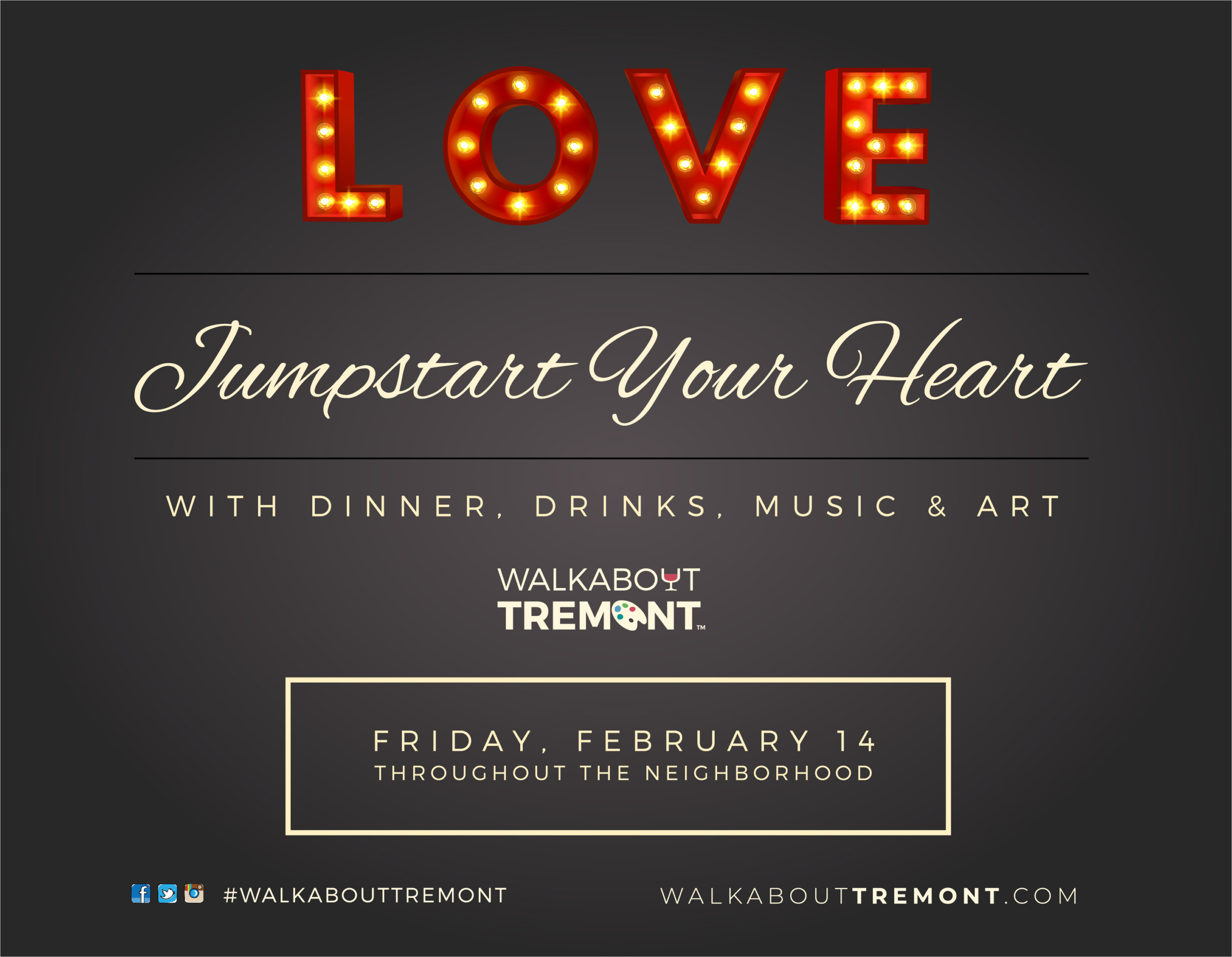 WILL YOU BE WALKABOUT TREMONT'S VALENTINE?