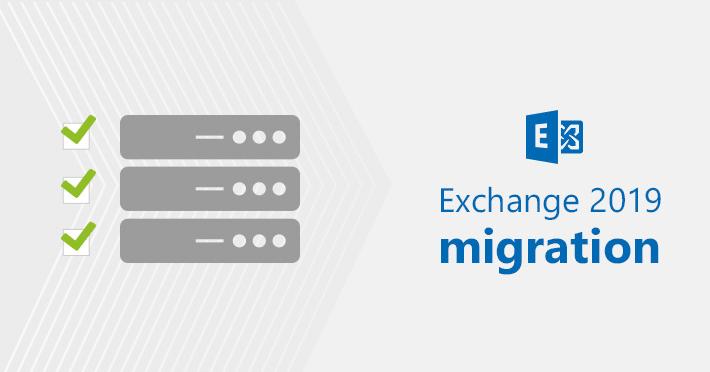 Exchange 2019 migration