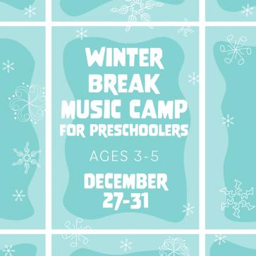 Winter Break Music Camp For Preschoolers 2021