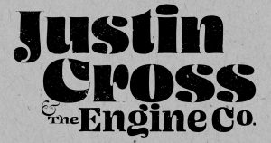 Justin Cross and the Engine Co