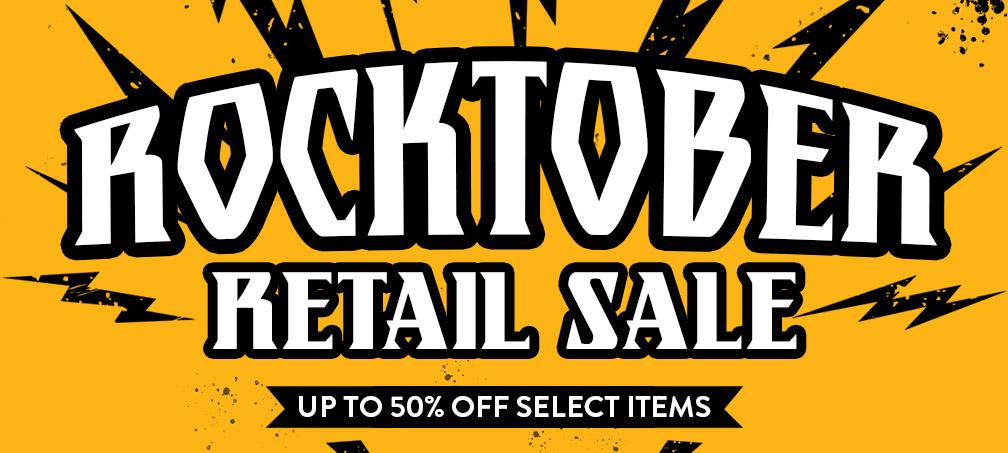 Rocktober Retail Sale