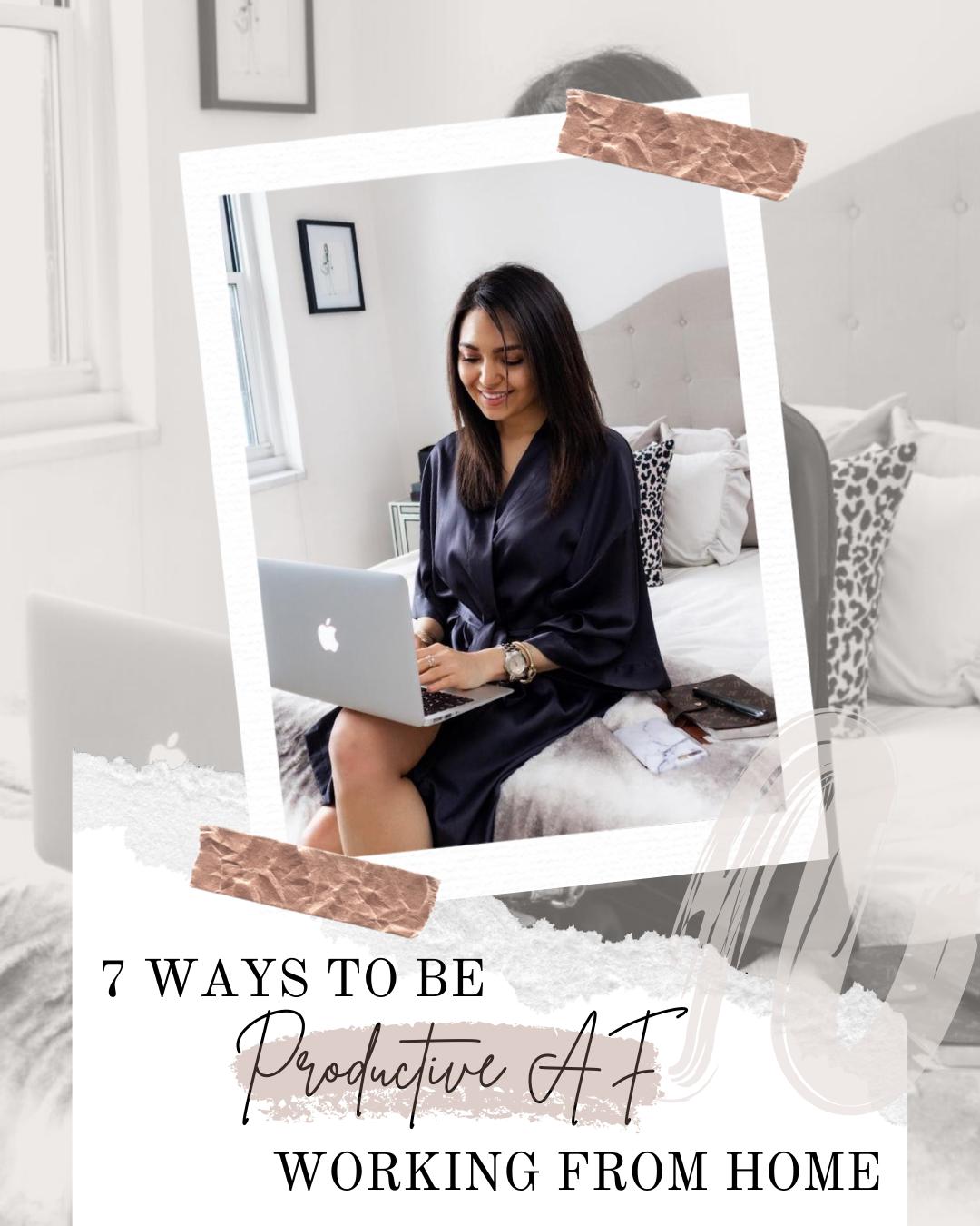 AZARAM | 7 Ways to be Productive AF
