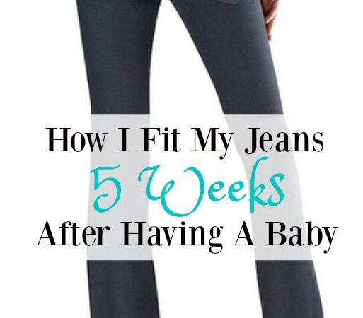 How I fit my jeans 5 weeks after having a baby. The healthy way to lose that baby weight!