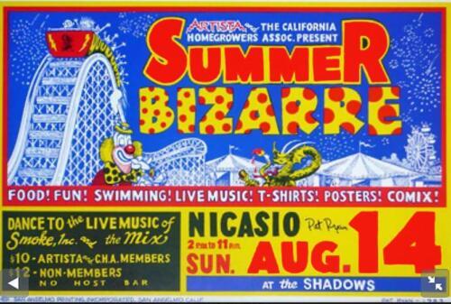 Artista & The California Homegrowers ASSN Present Summer Bizarre Poster