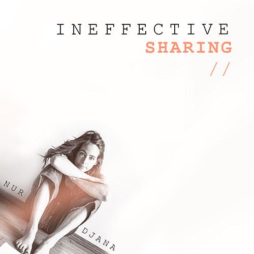 Nurdjana-3-Ineffective-Sharing-Web-500