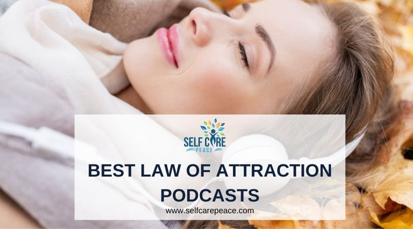 Best Law Of Attraction Podcasts