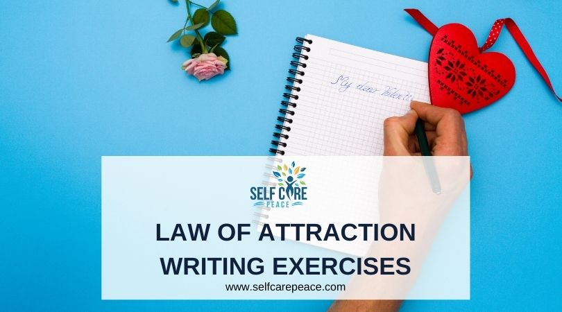 Law Of Attraction Writing Exercises