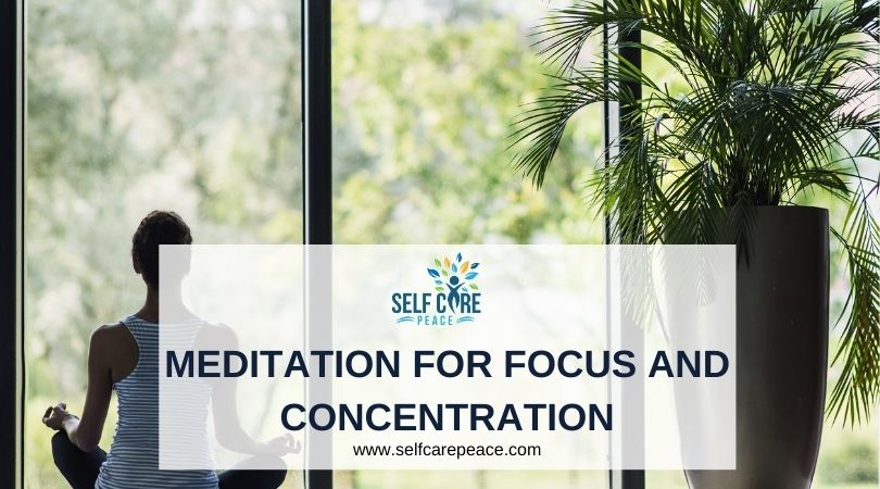 Meditation For Focus And Concentration