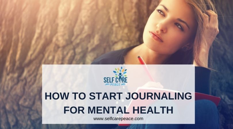 How To Start Journaling For Mental Health