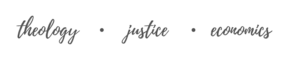 theology, justice, economics