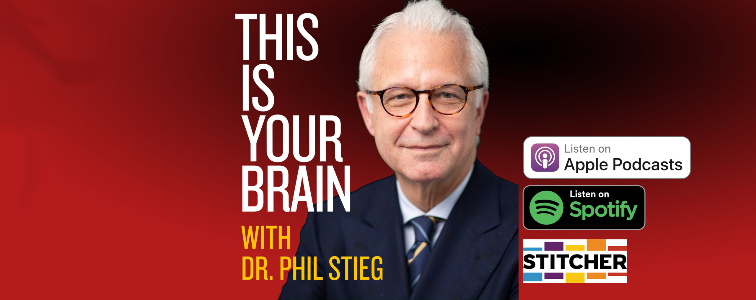 This Is Your Brain With Dr. Phil Stieg