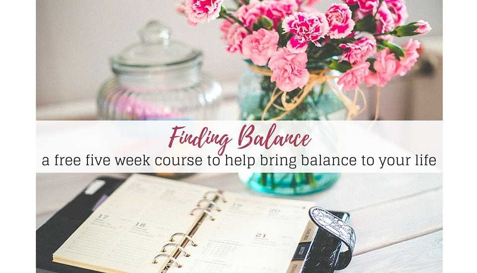 Finding Balance in your Life: A Free Course