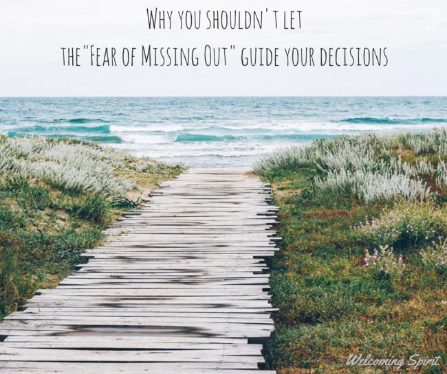 Why you shouldn't let the fear of missing out guide your decisions